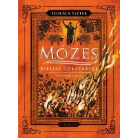 Mózes Bibliai történetek
