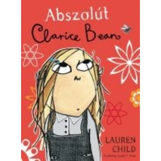 Abszolút Clarice Bean (Utterly Me, Clarice Bean)