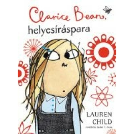 Clarice Bean, helyesíráspara (Clarice Bean Spells Trouble)