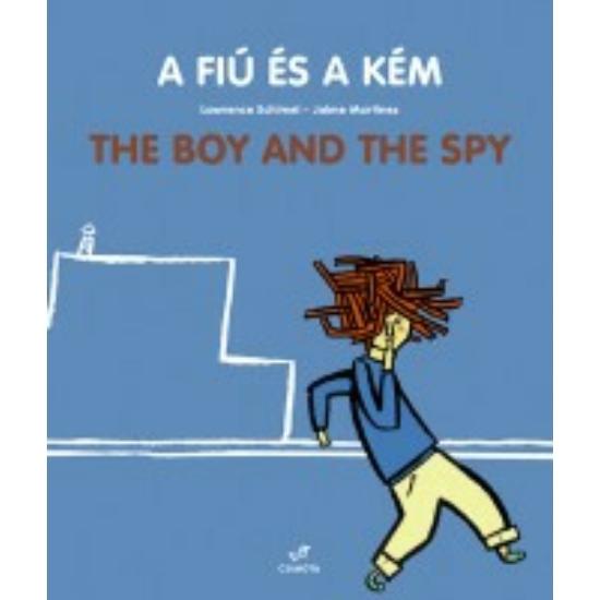 A fiú és a kém The Boy And The Spy